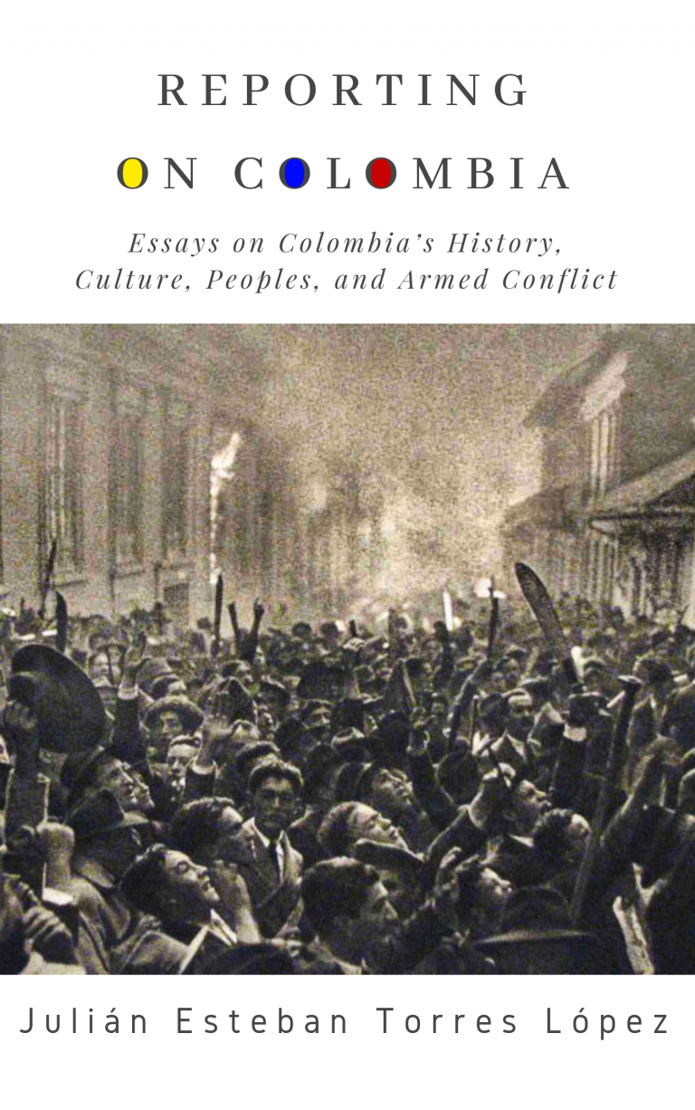 Reporting on Colombia, by Julián Esteban Torres López